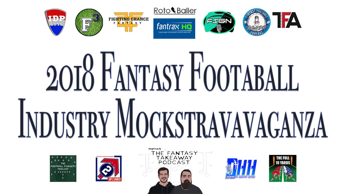 2018 Fantasy Football Industry Mockstravaganza